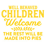well behaved children welcome