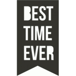 best time ever banner