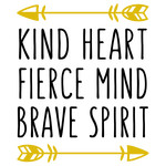 kind heart, fierce mind phrase