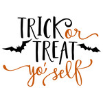 trick or treat yo' self phrase