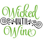 wicked until wine