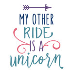 my other ride is a unicorn phrase