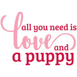 all you need is love and a puppy