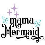mama mermaid quote