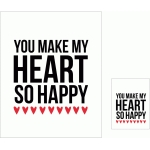 you make my heart so happy 3x4 and 8x10 print & cut quote cards