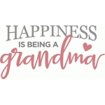 happiness is being grandma phrase