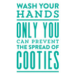 wash hands to prevent the spread of cooties