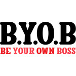 b.y.o.b. be your own boss