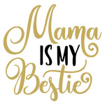 baby t-shirt mama is my bestie