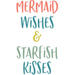 mermaid wishes & starfish kisses