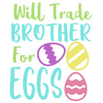 trade brother for eggs