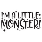 i'm a little monster quote