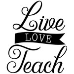 live love teach banner quote
