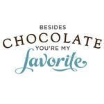 besides chocolate you're favorite