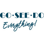 go see do everything!
