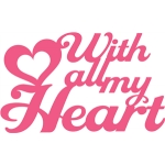 'with all my heart' phrase