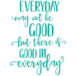 good in everyday