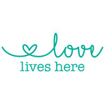 love lives here