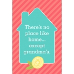 4x6 mother's day quote – no place like home