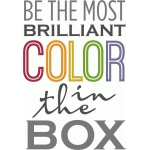 be the most brilliant color phrase