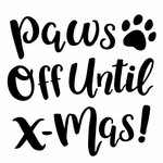paws off until xmas