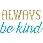 alway be kind