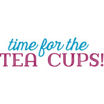 time for the tecups!