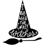 i roll with the crazy witches