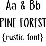 pine forest rustic font