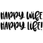 happy wife, happy life quote