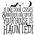 if one door closes haunted house quote