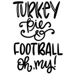 turkey, pie and football oh my