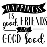 happiness good foods friends