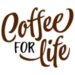 coffee for life phrase