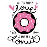 my butter half - all you need is love and donuts