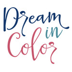 dream in color phrase
