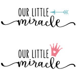 our little miracle - boy & girl phrase