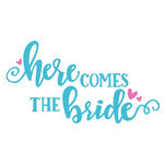 here comes the bride wedding phrase