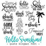 hello sunshine! summer quote dingbat font