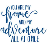 you are my home and my adventure