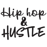 hip hop and hustle