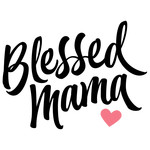 blessed mama phrase