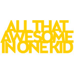 all that awesome