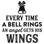 every time a bell rings and angel gets his wings