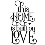 this home is built on love