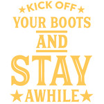 kick off your boots and stay awhile