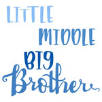 little middle big brother phrase