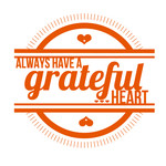 always have a grateful heart