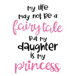 my daughter is my princess
