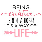 being creative is not a hobby phrase